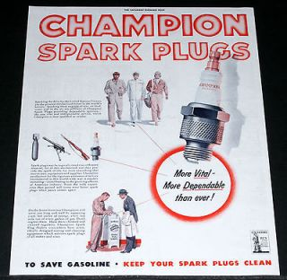 WWII MAGAZINE PRINT AD, CLEAN CHAMPION SPARK PLUGS SAVE GASOLINE, ART