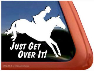 Get Over It ~ High Quality Jumping Horse Trailer Window Decal Sticker