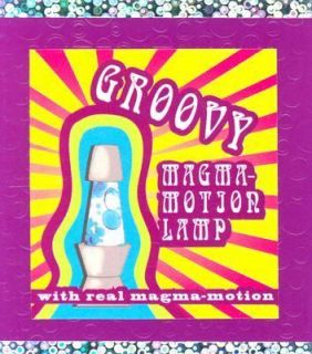 The Groovy Magma Motion Lamp by Alison Trulock 2004, Paperback