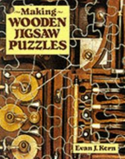 Making Wooden Jigsaw Puzzles by Evan J. Kern 1996, Paperback
