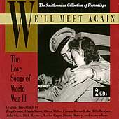 Well Meet Again The Love Songs of World War II CD, Oct 1993