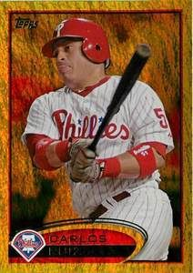 2012 TOPPS GOLD CARLOS RUIZ ERROR CARD #117 3B ON BACK TWO TIMES