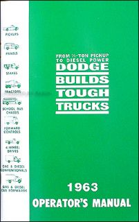 1963 Dodge Pickup Truck and Power Wagon Owners Manual D100 D300 W100