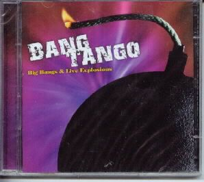 Bang Tango Big Bangs and Live Explosions CD New