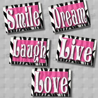 HOT PINK Zebra Print SMILE DREAM LIVE LOVE LAUGH Quote Art Girl Room