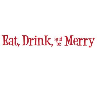 Eat Drink and Be Merry Kitchen Vinyl Wall Quote Decal