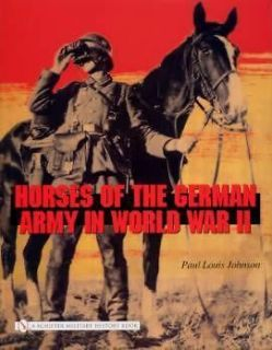 Horses of the German Army WWII book WW2 Cavalry Saddles